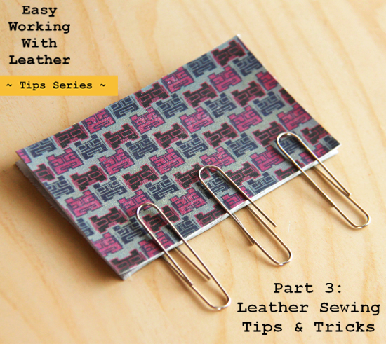 Leather Sewing Tips and Tricks